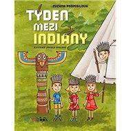 Týden mezi indiány - Kniha