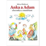 Anka a Adam: chcemka a mudrlant - Kniha