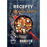 Recepty zo života 37 Recepty z jedného hrnca - Kniha