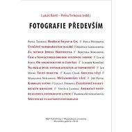 Fotografie především - Kniha