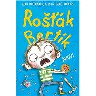 Rošťák Bertík Auuu! - Kniha