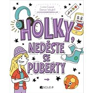 Holky, neděste se puberty - Kniha
