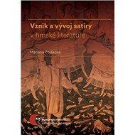 Vznik a vývoj satiry v římské literatuře - Kniha