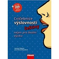 Kniha Cvičebnice výslovnosti češtiny nejen pro školní výuku - Kniha