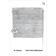 Test tvojí trpělivosti - Kniha