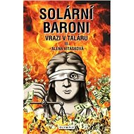 Solární baroni Vrazi v taláru - Kniha