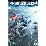 Znovuzrození hrdinů DC - Kniha