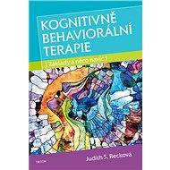 Kognitivně behaviorální terapie: Základy a něco navíc - Kniha