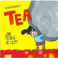 Tea Kolik váží lež?