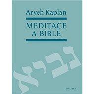 Meditace a bible - Kniha