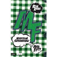 Neviditelná superhrdinka: Miss Fifty - Kniha