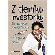 Z deníku investorky: Jak podnikat a nezbláznit se - Kniha