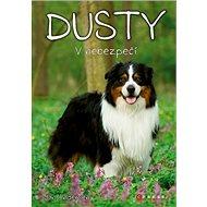 Dusty V nebezpečí