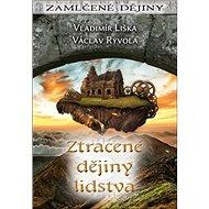 Ztracené dějiny lidstva - Kniha