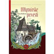 Mlynárske povesti - Kniha