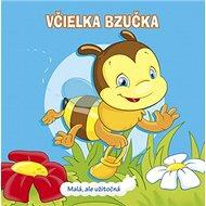 Včielka Bzučka: Malá, ale užitočná