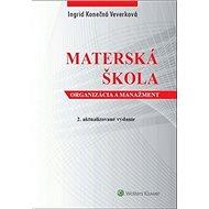 Materská škola: organizácia a manažment