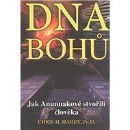 DNA bohů: Jak Anunnakové stvořili člověka - Kniha