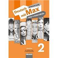 Deutsch mit Max neu + interaktiv 2 PS: pracovní sešit, němčina pro ZŠ a víceletá gymnázia