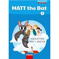 MATT the Bat 1 Učebnice: Angličtina pro 1. ročník