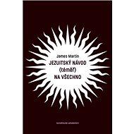 Jezuitský návod (téměř) na všechno - Kniha