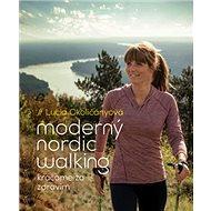Moderný nordic walking: Kráčame za zdravím