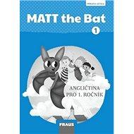 MATT the Bat 1 PU: Angličtina pro 1. ročník, příručka učitele - Kniha