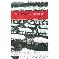 Souostroví naděje: Po stopách stalinských koncentračních táborů na Kolymě - Kniha