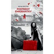 Postrehy emigrantky: Eseje Prózy Reportáže - Kniha