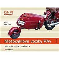 Kniha Motocyklové vozíky PAv: Historie, vývoj, technika - Kniha
