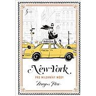 New York pro milovníky módy - Kniha