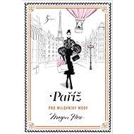 Paříž pro milovníky módy - Kniha