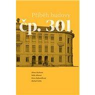 Příběh budovy čp. 301 - Kniha