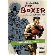 Der Boxer Die wahre Geschichte des Hertzko Haft - Kniha