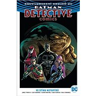 Batman Detective Comics: Ve stínu netopýrů - Kniha