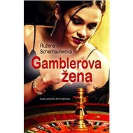 Gamblerova žena - Kniha