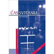 Čas svitania: Sviečková manifestácia - 25. marec 1988 - Kniha