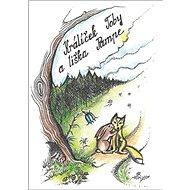 Králíček Toby a liška Pampe - Kniha