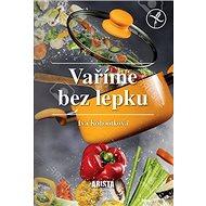 Vaříme bez lepku - Kniha