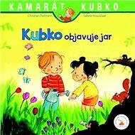 Kubko objavuje jar: Kamarát Kubko 5. diel