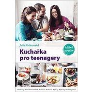Kuchařka pro teenagery: klidně uvařím - Kniha