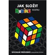Rubik's Jak složit kostku: Oficiální průvodce skládáním kostky - Kniha