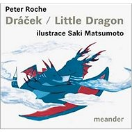 Dráček/Little Dragon - Kniha