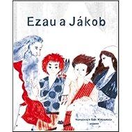 Ezau a Jákob - Kniha