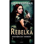 Rebelka - Kniha