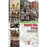 Horké léto: Čechoslováci ve víru ruské občanské války - Kniha