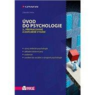 Úvod do psychologie: 2., přepracované a doplněné vydání