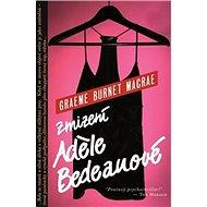 Zmizení Adéle Bedeauové - Kniha