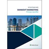 Bankový marketing: Princípy a špecifiká - Kniha