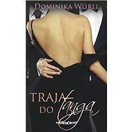 Traja do tanga - Kniha